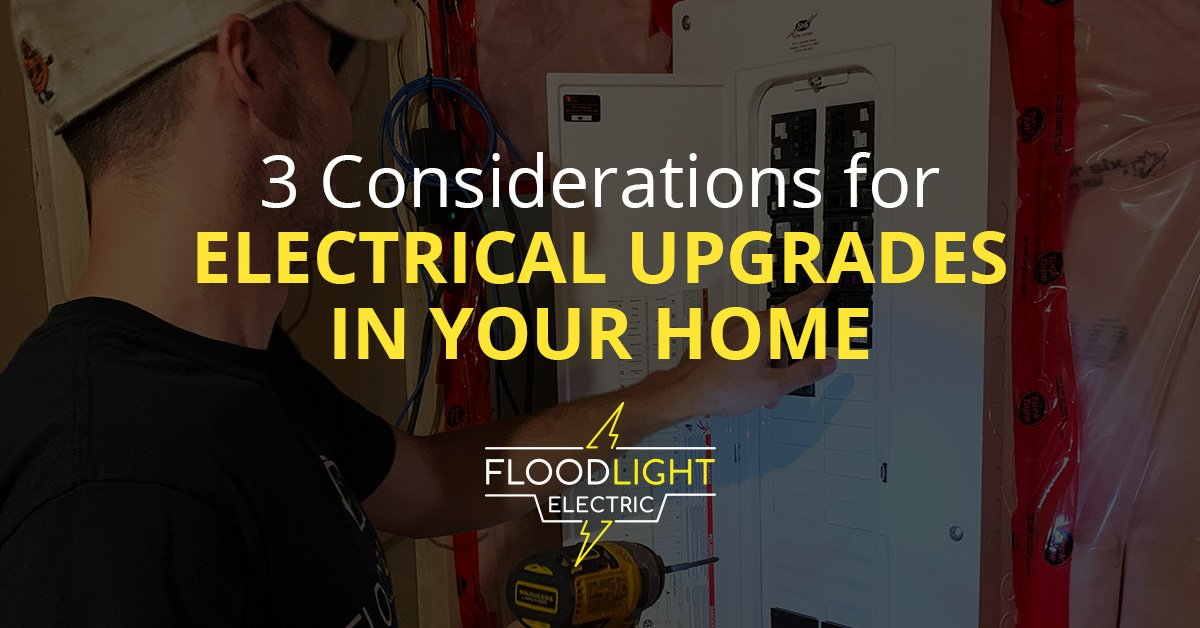 3 Electrical Upgrades
